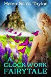 A Clockwork Fairytale (Fantasy Romance)