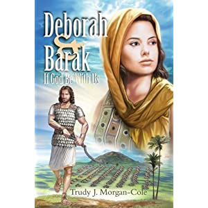 Deborah and Barak: If God Be with Us