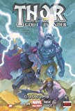 Thor: God of Thunder: Godbomb (Marvel Now)