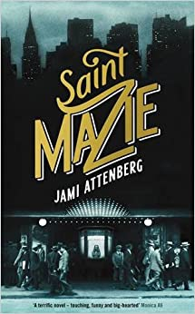 Cover of Saint Mazie by Jami Attenberg