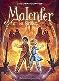 Malenfer, la fôret des ténèbres, Tome 3 : Les héritiers par O'Donnell