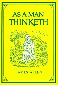 "Cover of ""As a Man Thinketh (Family Inspi..."