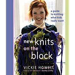 New Knits on the Block: A Guide to Knitting What Kids Really Want