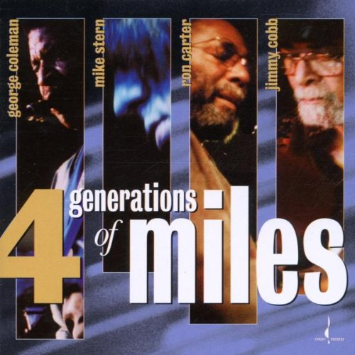 George Coleman, Mike Stern, Ron Carter, Jimmy Cobb – 4 Generations Of Miles (2002) [HDTracks FLAC 24/96]