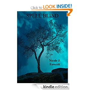 Spell Blind (The Witchblood Dossiers)