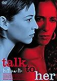 トーク・トゥ・ハー [DVD] 北野義則ヨーロッパ映画ソムリエのベスト2003第2位