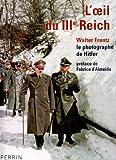 L'oeil du IIIe Reich
