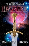 Empire (Redemption Trilogy, Book 1) (In Her Name)