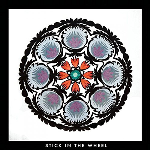 STICK IN THE WHEEL From Here