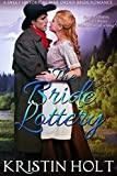 The Bride Lottery: A Sweet Historical Mail Order Bride Romance