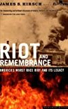Riot and Remembrance: The Tulsa Race War and Its Legacy (.)