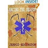 Racing the Reaper by Jerrid Edgington