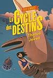 Le cycle des destins, tome 2