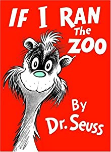 "Cover of ""If I Ran the Zoo (Classic Seuss..."
