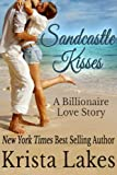 Sandcastle Kisses: A Billionaire Love Story (Saltwater Kisses Book 4)