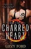 Charred Heart (#1, Heart of Fire)