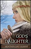God's Daughter (Vikings of the New World Saga)