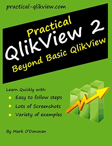 28 qlikview books found Practical QlikView by Mark ODonovan QlikView 11 para