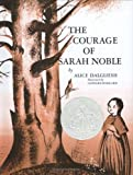The Courage of Sarah Noble [Hardcover] [1987] (Author) Alice Dalgliesh, Leonard Weisgard