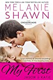My First - Jason & Katie (The Crossroads Series Book 1)