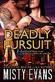 Deadly Pursuit (SCVC Taskforce Series Book 1)