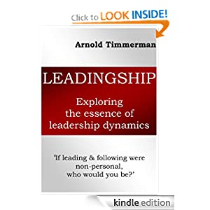 Leadingship: exploring the essence of leadership dynamics