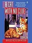 A Cat With No Clue: An Alice Nestleton Mystery