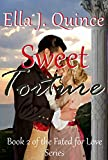 Sweet Torture (Fated for Love Book 2)