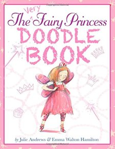 The Very Fairy Princess Doodle Book by Julie Andrews| wearewordnerds.com