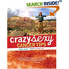 Crazy Sexy Cancer Tips (Crazy Sexy)