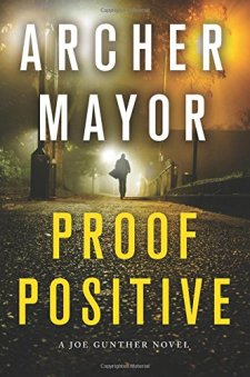 Proof Positive: A Joe Gunther Novel (Joe Gunther Series) by Archer Mayor| wearewordnerds.com