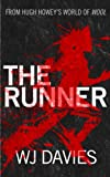 The Runner (A Silo Story)
