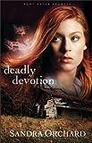 Deadly Devotion (Port Aster Secrets Book #1): A Novel