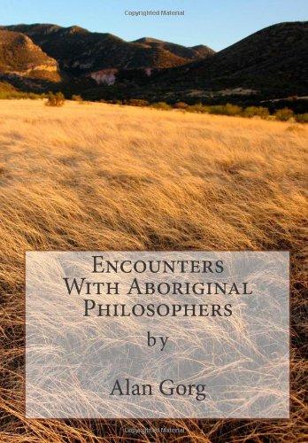 Encounters With Aboriginal Philosophers