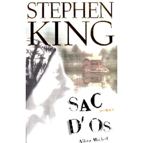 Sac D'Os - Stephen King (1/2)