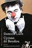 Cyrano de Boudou par Luce