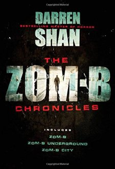 The Zom-B Chronicles by Darren Shan| wearewordnerds.com