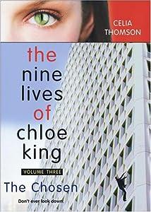 "Cover of ""The Chosen (Nine Lives of Chloe..."