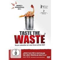 Taste the Waste : Warum schmeissen wir unser Essen auf den Müll? / Valentin Thun