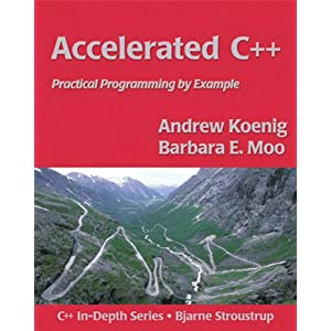 Accelerated C++: Practical Programming by Example (C++ in Depth Series)