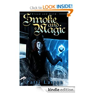 Smoke and Magic (Blood and Gold)