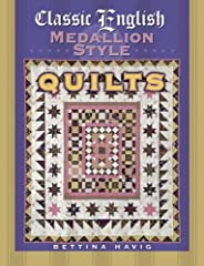 Classic English Medallion Style Quilts