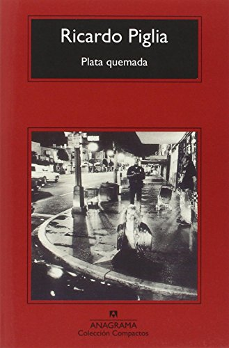 Plata quemada (Spanish Edition)