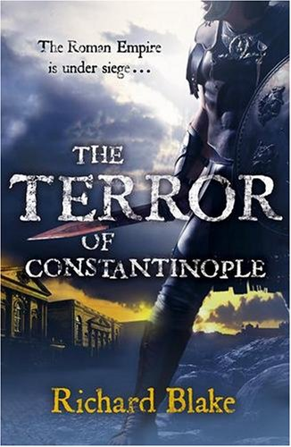 The Terror of Constantinople by Richard Blake