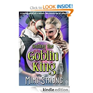 Dating the Goblin King (erotic romance comedy)