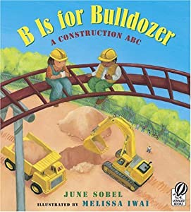 "Cover of ""B Is for Bulldozer: A Construct..."