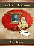 The Santa Exclusive: A Christmas Novella