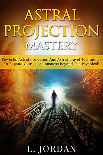 eBook Astral Projection Astral Projection Mastery