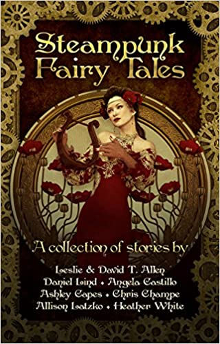 Steampunk Fairy Tales