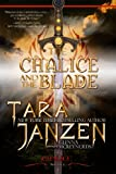 The Chalice and the Blade (The Chalice Trilogy)